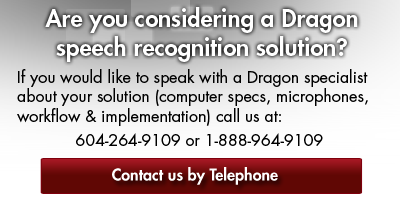 are you considering a Dragon speech recognition solution?