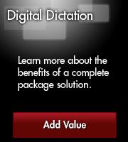 Digital Dictation Value Added