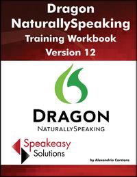 Dragon NaturallySpeaking training workbook version 12