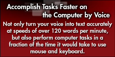 Accomplish Tasks Faster on the Computer by Voice