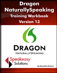 Dragon NaturallySpeaking training workbook version 13